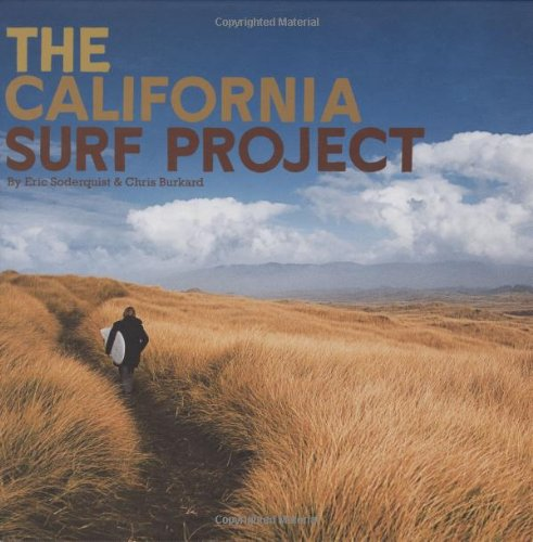 The California Surf Project von Chronicle Books