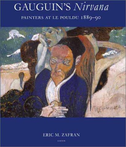 Gauguins Nirvana - Painters at Le Pouldu 1889-90 von Yale University Press