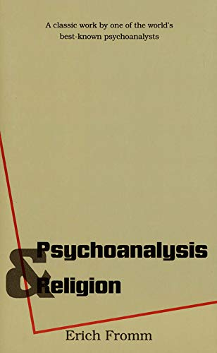 Psychoanalysis and Religion (Terry Lectures (Paperback))