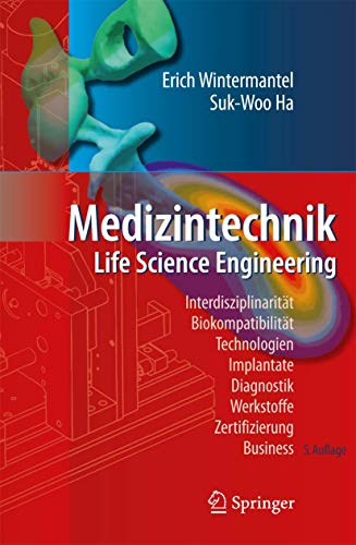 Medizintechnik: Life Science Engineering von Springer, Berlin