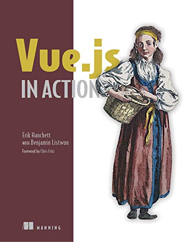Vue.js in Action von Manning Publications