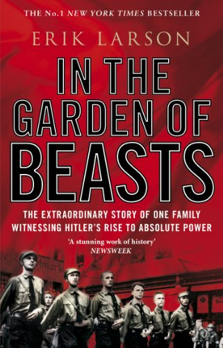 In The Garden of Beasts: Love and terror in Hitler's Berlin von Transworld Publ. Ltd UK