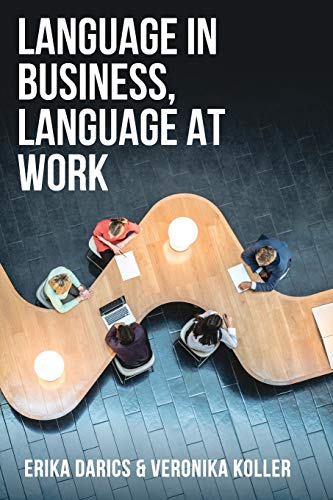 Language in Business, Language at Work von Macmillan Education / Macmillan Higher Education