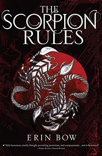 The Scorpion Rules (Prisoners of Peace, Band 1) von Margaret K. McElderry Books