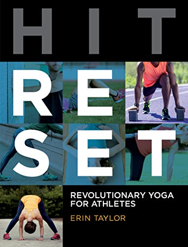 Hit Reset: Revolutionary Yoga for Athletes von Velo Press