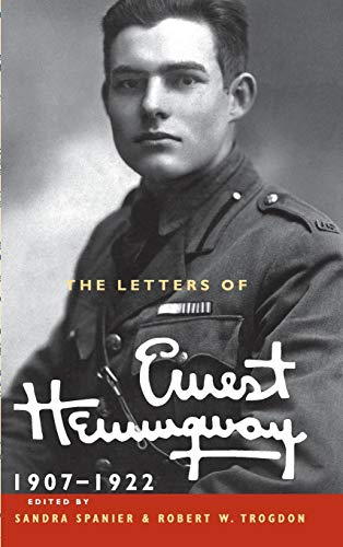The Letters of Ernest Hemingway: Volume 1, 1907-1922 (The Cambridge Edition of the Letters of Ernest Hemingway, Band 1) von Cambridge University Press