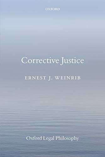 Corrective Justice (Oxford Legal Philosophy) von Oxford University Press