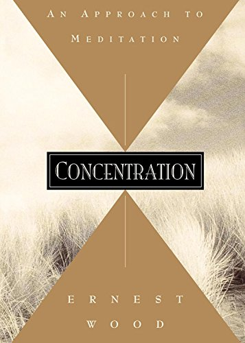 Concentration: An Approach to Meditation (Quest Books) von Quest Books