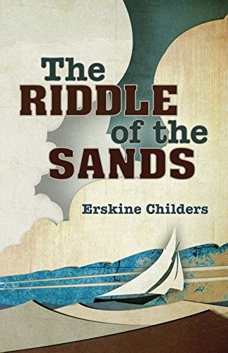 The Riddle of the Sands von Bloomsbury Publishing PLC