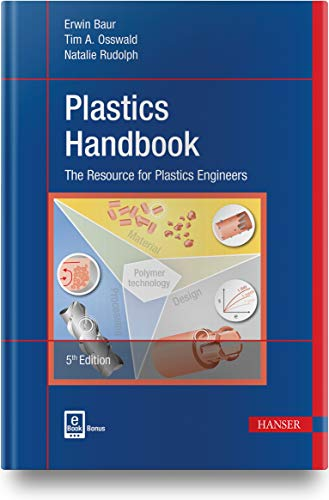 Plastics Handbook: The Resource for Plastics Engineers von Hanser Fachbuchverlag