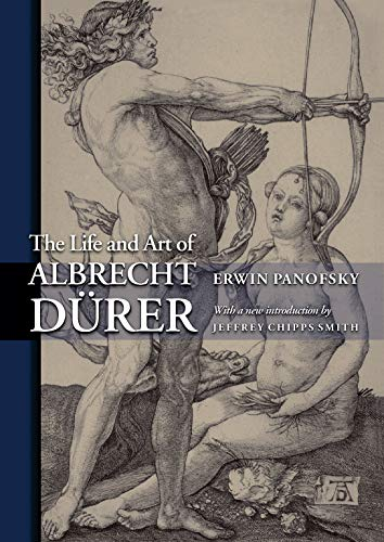 The Life and Art of Albrecht Durer (PRINCETON CLASSIC EDITIONS) von Princeton Univers. Press