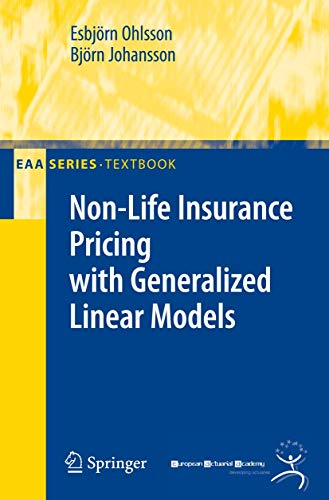 Non-Life Insurance Pricing with Generalized Linear Models (EAA Series)
