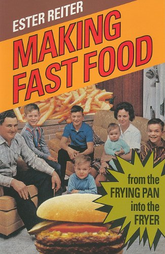 Making Fast Food: From the Frying Pan into the Fryer von McGill-Queen's University Press