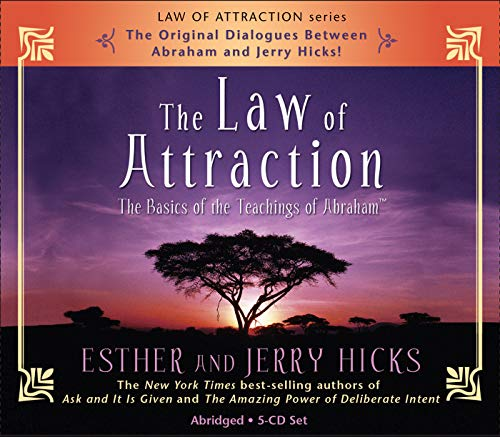 The Law of Attraction: How to Make It Work for You: The Basics of the Teachings of Abraham