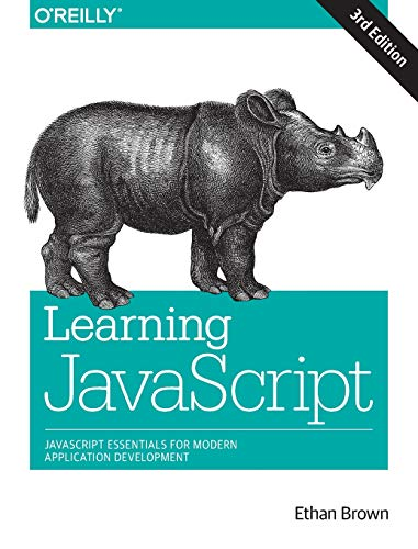 Learning JavaScript: Add Sparkle and Life to Your Web Pages von O'Reilly UK Ltd.