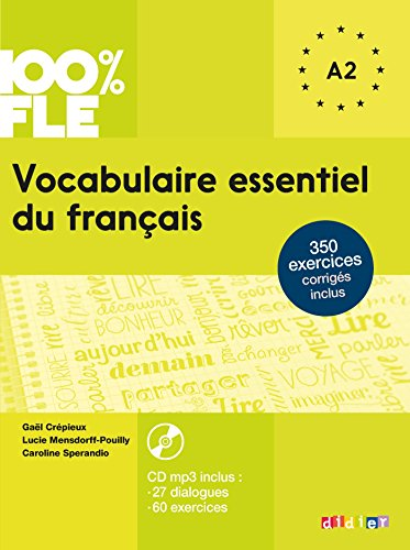 100% FLE - Vocabulaire essentiel du français: A1/A2 - Übungsbuch mit MP3-CD