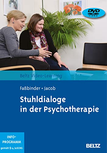 Stuhldialoge in der Psychotherapie: Beltz Video-Learning, 2 DVDs, Laufzeit: 280 Min. von Beltz Psychologie