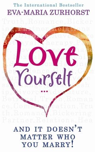 Love Yourself, and it Doesn't Matter Who You Marry von Hay House Publishers