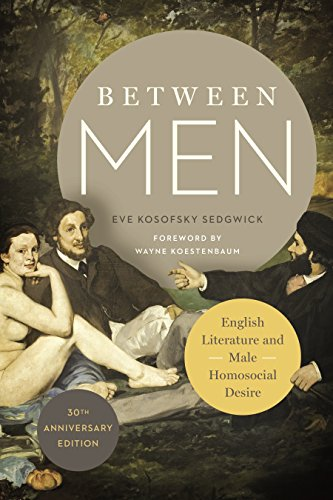 Sedgwick, E: Between Men (Gender and Culture) von Columbia Univers. Press