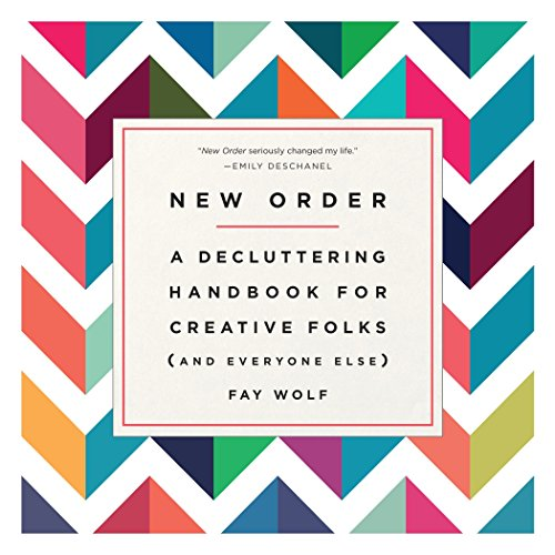 New Order: A Decluttering Handbook for Creative Folks (and Everyone Else) von Ballantine Books