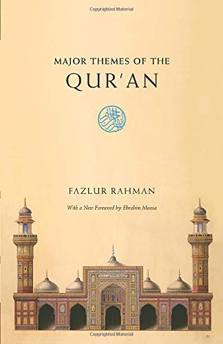 Major Themes of the Qur'an: Second Edition von University of Chicago Press