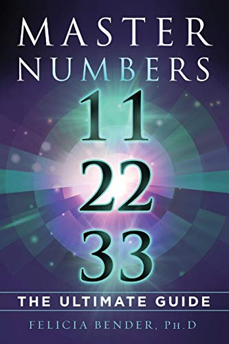 Master Numbers 11, 22, and 33: The Ultimate Guide von FAB Enterprises Ltd.