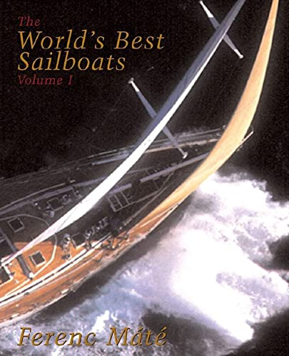 The World′s Best Sailboats - Volume 1 von W. W. Norton & Company