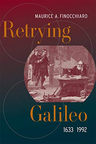 Retrying Galileo, 1633-1992 von University of California Press