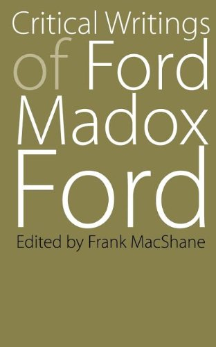 Critical Writings of Ford Madox Ford (Bison Book S) von UNIV OF NEBRASKA PR