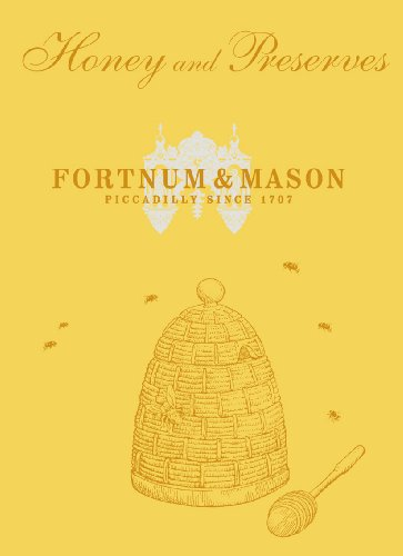 Fortnum & Mason Honey & Preserves von Ebury Press