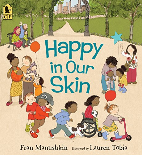 Happy in Our Skin von Candlewick