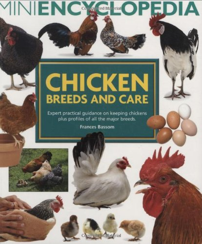 Mini Encyclopedia of Chicken Breeds and Care von Interpet Publishing