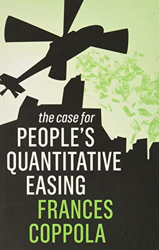 The Case For People's Quantitative Easing von Polity
