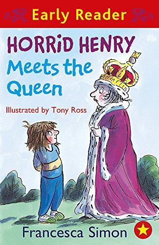 Horrid Henry Meets the Queen: Book 16 (Horrid Henry Early Reader, Band 14)