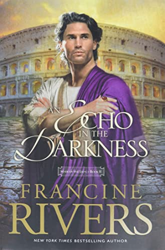 An Echo in the Darkness (Mark of the Lion Series, No 2) von Tyndale House Publishers