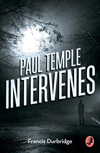 Paul Temple Intervenes (A Paul Temple Mystery) von Collins Crime Club