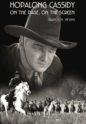 Hopalong Cassidy: On the Page, On the Screen (Museum of Western Film History) von CreateSpace Independent Publishing Platform