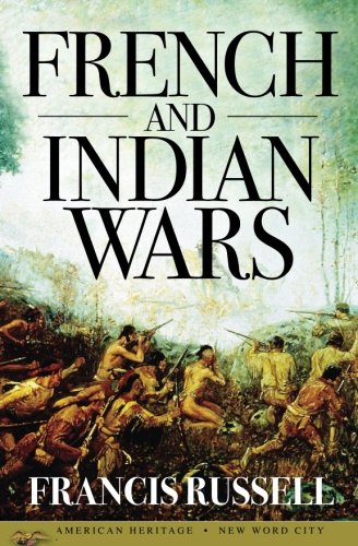 French and Indian Wars von CreateSpace Independent Publishing Platform