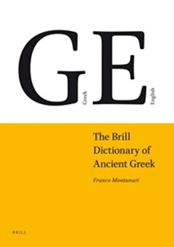 The Brill Dictionary of Ancient Greek von Brill Academic Pub