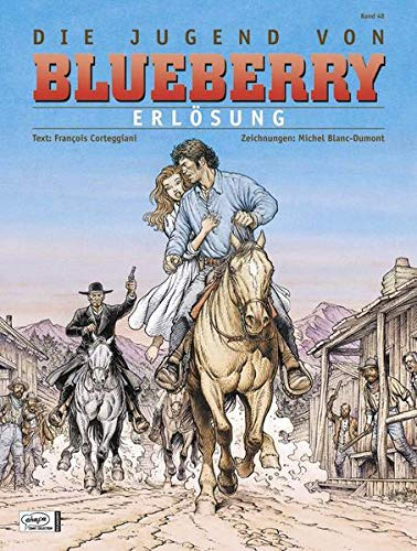 Blueberry 48 Jugend (19): Erlösung von Egmont Comic Collection