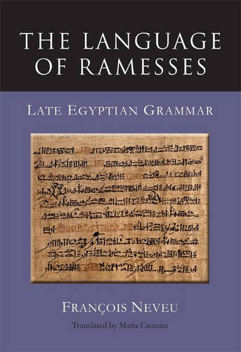 The Language of Ramesses: Late Egyptian Grammar