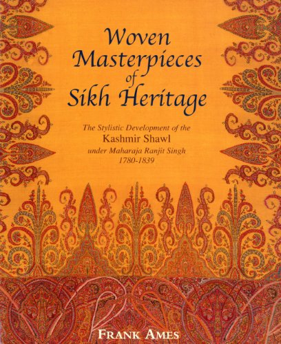Woven Masterpieces of Sikh Heritage: The Stylistic Development of the Kashmir Shawl 1780-1839 von ACC Art Books