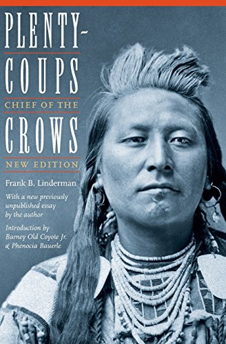 Plenty-Coups: Chief of the Crows (Second Edition) (Bison Book)