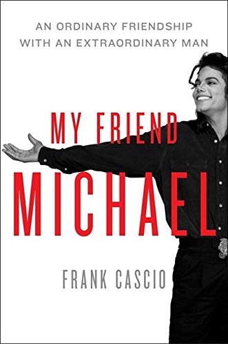 My Friend Michael: An Ordinary Friendship with an Extraordinary Man: The Story of an Ordinary Friendship with an Extraordinary Man von Harper Collins Publ. USA