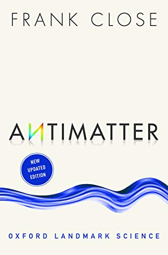 Antimatter (Oxford Landmark Science) von Oxford University Press, USA