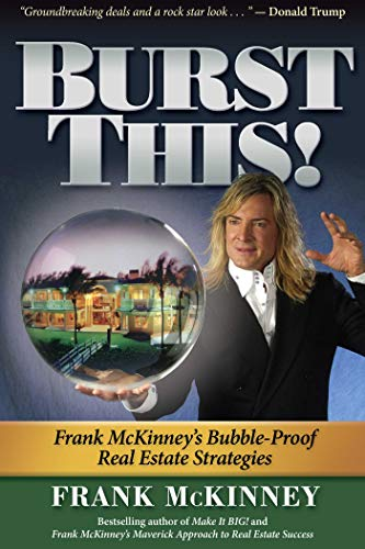 Burst This!: Frank McKinney's Bubble Proof Real Estate Strategies von HCI
