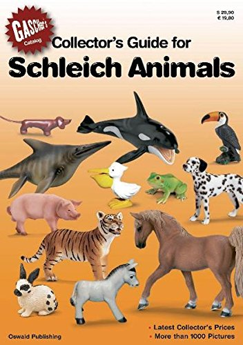 Collectors guide for Schleich Animals: The Price Guide for Schleich Collectors. Gascher's Kataloge 2 von Oswald Verlag