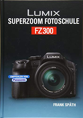 Lumix Superzoom Fotoschule FZ300 von Point Of Sale