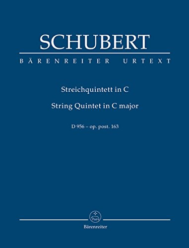 Streichquintett C-Dur D 956 op. post. 163. String Quintet in C major D 956 - op. post. 163