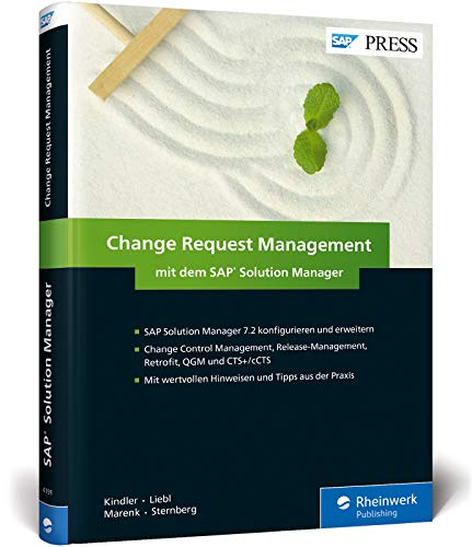 Change Request Management mit dem SAP Solution Manager: ChaRM mit dem SolMan 7.2 steuern (SAP PRESS) von SAP PRESS